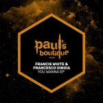 Francis White, Francesco Dinoia – You Wanna