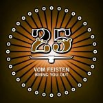 Vom Feisten – Bring You Out