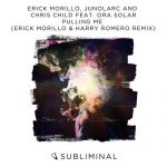 Erick Morillo, Chris Child, Ora Solar, Junolarc – Pulling Me – Erick Morillo & Harry Romero Remix
