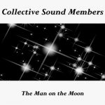 Collective Sound Members – The Man on the Moon