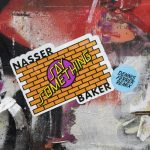 Nasser Baker – Say Something