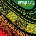 Emanuel Satie – ADDIS ABABA