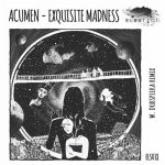 Acumen – Exquisite Madness