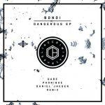 BONDI – Dangerous