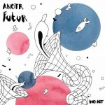 ANOTR – Futur