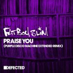 Fatboy Slim – Praise You (Purple Disco Machine Extended Remix)