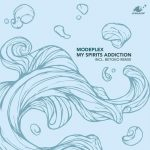 Modeplex – My Spirits Addiction