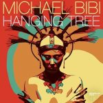 Michael Bibi – Hanging Tree
