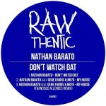 Gene Farris, Nathan Barato, NB76 – Don't Watch Dat