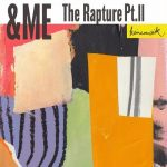 &ME – The Rapture Pt.II