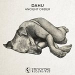 Dahu – Ancient Order [EXCLUSIVE]