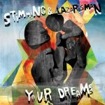 Stimming, Lazarusman – Your Dreams