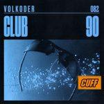 Volkoder – Club 90