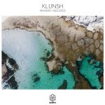 Klunsh – Anyway / Isolated