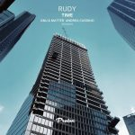 Rudy UK – Time (GMJ, Matter, Andrea Cassino Remixes)