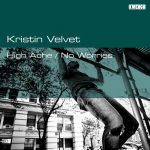 Kristin Velvet – High Ache / No Worries