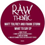 Matt Tolfrey, Frank Storm – What To Say