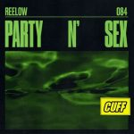 Reelow – Party N' Sex