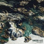 Rancido, &lez – After Earth