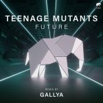 Teenage Mutants – Future