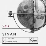 Sinan – The Tribe