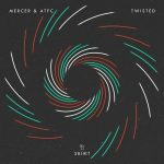 ATFC, Mercer – Twisted