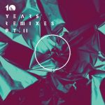 VA – 10 Years Remixes, Part II
