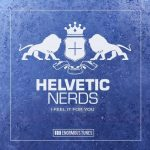 Helvetic Nerds – Feel It for You