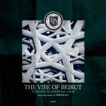 Sasch BBC, Caspar, Ugur – The Vibe Of Beirut