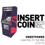 Sweetpower – I Can Feel It / The One