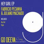 Fabricio Pecanha, Juliano Machado – Hey Girl