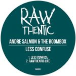 Andre Salmon, The Boombox – Less Confuse