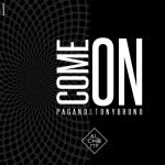 Pagano, Tony Bruno – Come On