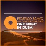 Federico Scavo, Walter Scalzone – One Night In Dubai