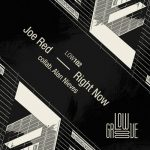 Joe Red, Alan Nieves – Right Now