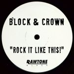 Block & Crown – Rock It Like This!