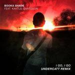 Booka Shade, Kaktus Einarsson, Booka Shade, Kaktus Einarsson – I Go, I Go (Undercatt Remix)