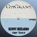 Kenny Bizzarro – Hand Touch