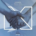 VOWED, Owen Danoff – Meet Me