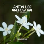 Anton Liss, Andrew Rai – See You Again