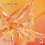 Felix Krocher – Free Yourself