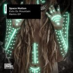 Space Motion – Esto Es Mountain