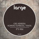 Homero Espinosa, Cris Herrera, Tokita – It's You