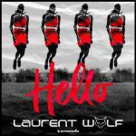 Laurent Wolf – HELLO TK8
