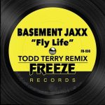 Basement Jaxx – Fly Life (Todd Terry Remix)