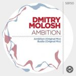 Dmitry Molosh – Ambition