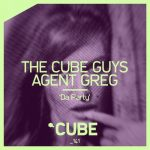 The Cube Guys, Agent Greg – Da Party