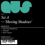 Sei A – MOVING SHADOWS