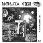 Danito & Athina, Julian Wassermann – MY EYES