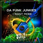 Da Funk Junkies – I Want More